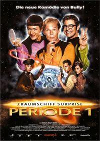 (T)Raumschiff Surprise - Periode 1 (Kino) 2004