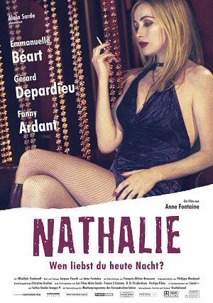 Nathalie - Wen liebst du heute Nacht? (Kino) 2003