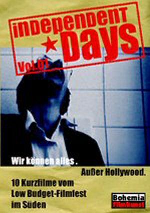 Wir können alles. Außer Hollywood. - Independent Days Vol. 01