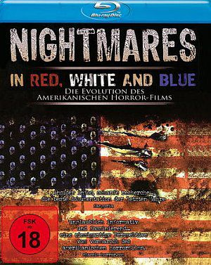 Nightmares in Red, White and Blue (Blu-ray) 2009
