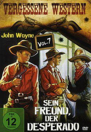 Desperado Man, Vergessene Western Vol. 7 - Sein Freund, der Desperado (DVD) 1933
