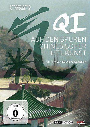Qi - Auf den Spuren chinesischer Heilkunst