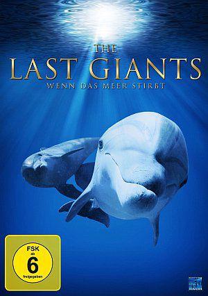 The Last Giants - Wenn das Meer stirbt (DVD) 2009
