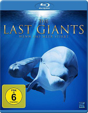 The Last Giants - Wenn das Meer stirbt (Blu-ray) 2009
