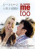 Me Too - Wer will schon normal sein? (Kino) 2009