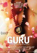 Guru - Bhagwan, his Secretary & his Bodyguard (Kino) 2010