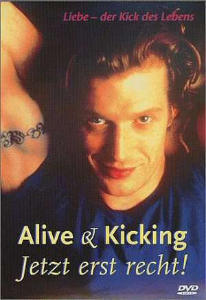 Alive & Kicking - Jetzt erst recht! (DVD)