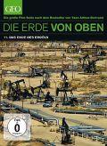 Die Erde von oben (GEO Edition) - 11. Das Ende des Erdöls