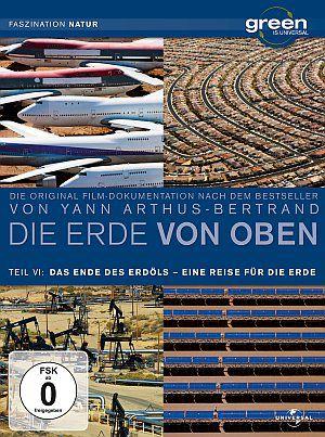 Green is Universal - Die Erde von oben - Teil 6 - Das Ende des Erdöls +  Eine Reise für die Erde (DVD) 2004