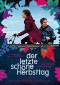Der letzte schöne Herbsttag (Kino) 2010