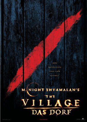 The Village - Das Dorf (Kino) 2004