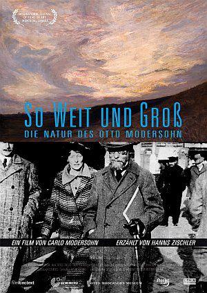 So weit und groß - Die Natur des Otto Modersohn (Kino) 2010