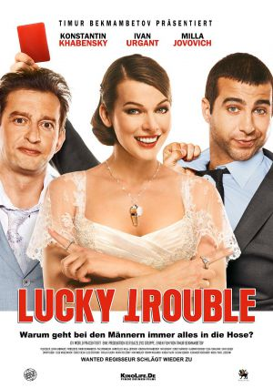 Lucky Trouble (Kino) 2011