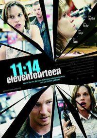 11:14 elevenfourteen (Kino) 2003