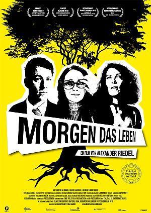 Morgen das Leben (Kino) 2010