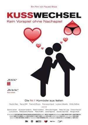 Kusswechsel - Kein Vorspiel ohne Nachspiel (Kino) 2011
