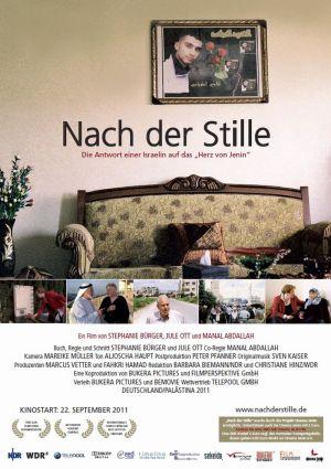 Nach der Stille (Kino) 2011