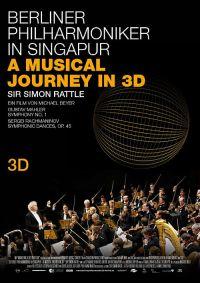Berliner Philharmoniker in Singapur - A Musical Journey in 3D (Kino) 2011
