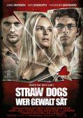 Straw Dogs - Wer Gewalt sät (Kino) 2011