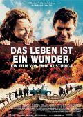 """Das Leben ist ein Wunder (""""Zivot je cudo"""", 2004)"""