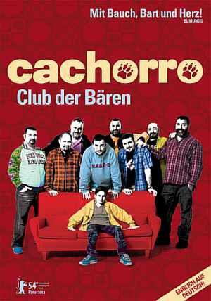 Cachorro - Der Club der Bären