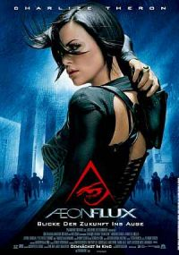 Aeon Flux (Kino) 2005