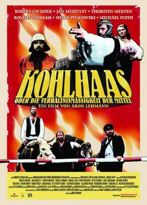 Kohlhaas oder die Verhältnismäßigkeit der Mittel (Plakat) 2012