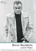 Horst Buchholz… mein Papa