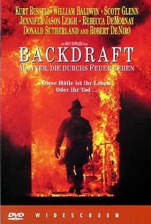 Backdraft - Männer, die durch's Feuer gehen