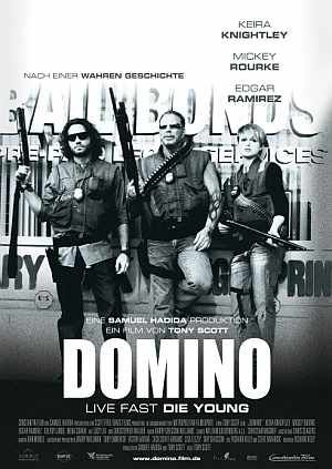Domino - Live Fast, Die Young (Kino) 2005