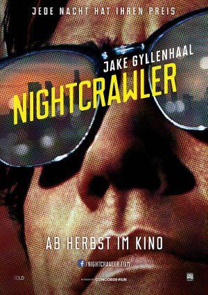 Nightcrawler - Jede Nacht hat ihren Preis (Kino) 2014