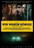 """Plakatmotiv von """"Wir waren Könige"""""""