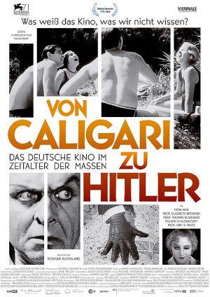 Von Caligari zu Hitler: Das deutsche Kino im Zeitalter der Massen (Kino) 2014