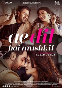 Ae Dil Hai Mushkil - Die Liebe ist eine schwierige Herzensangelegenheit: Der Trailer