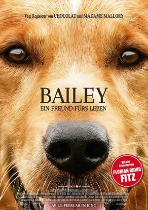 Bailey - Ein Freund fürs Leben, A Dog's Purpose (Kino) 2017