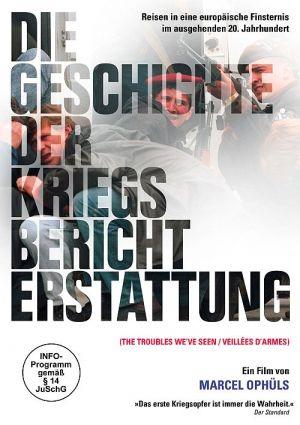 The Troubles weve seen - Die Geschichte der KriegsberichterstattungVeillées d'armes: Histoire du journalisme en temps de guerre (DVD) 1994