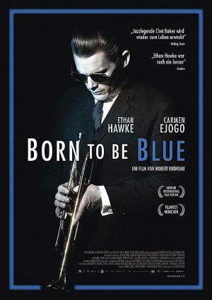 Born to be Blue (Kino) 2016