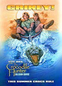 Crocodile Hunter - Auf Crash-Kurs (Kino) 2002