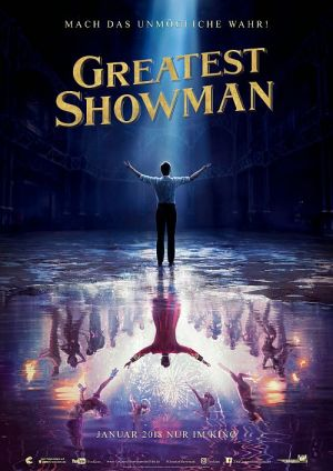 Greatest Showman, The Greatest Showman on Earth (Kino) 2017