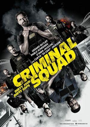 Criminal Squad, Den of Thieves (Kino) 2018
