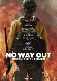 No way out - Gegen die Flammen (Only the Brave, 2017)