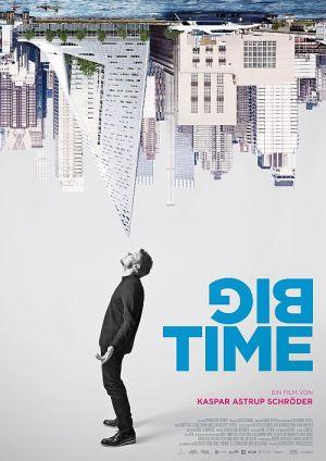Big Time - Der Architekt Bjarke Ingels (Big Time: Historien om Bjarke Ingels, 2017)