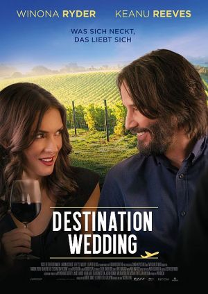 Destination Wedding (Kino) 2018