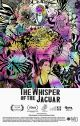 Filmplakat zu The Whisper of the Jaguar