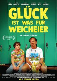 Glück ist was für Weicheier (Kino) 2018