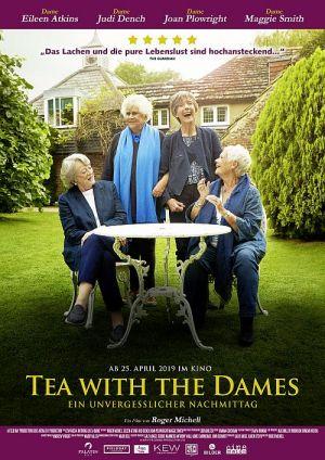 Tea With The Dames - Ein unvergesslicher Nachmittag, Nothing Like a Dame (Kino) 2018