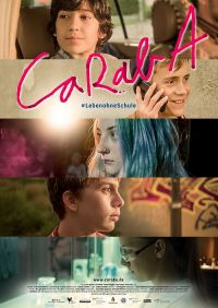 CaRabA  # Leben ohne Schule (Kino) 2019