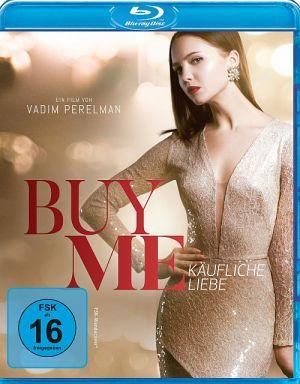 Buy me - Käufliche Liebe, Kupi menya - Buy me (BD) 2018