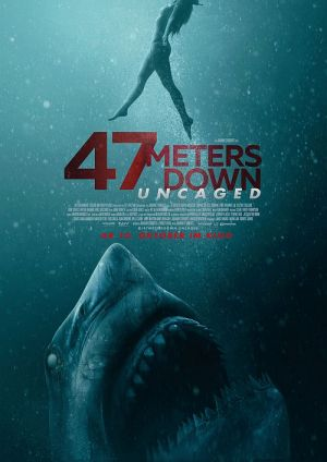 47 Meters Down: Uncaged (Kino) 2019