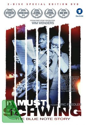 It Must Schwing - The Blue Note Story (DVD) 2018